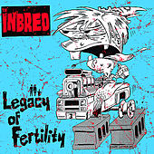 Legacy of Fertility by Th' Inbred