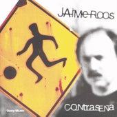 Contraseña by Jaime Roos