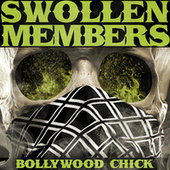 Bollywood Chick by Swollen Members