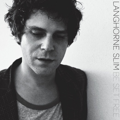 Be Set Free by Langhorne Slim