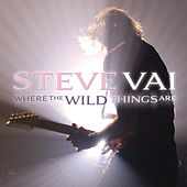 Where The Wild Things Are by Steve Vai