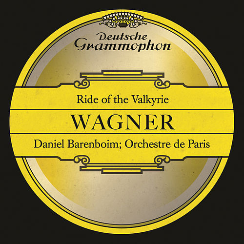 Ride Of The Valkyrie by Orchestre de Paris