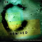 In C Remixed by Grand Valley State University New Music Ensemble