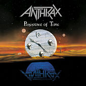 Persistence Of Time by Anthrax