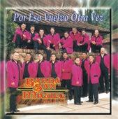 Por Eso Vuelvo Otra Vez by Banda San Miguel