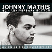 40th Anniversary Limited... by Johnny Mathis