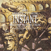 The Monty Python Instant Record Collection by Monty Python