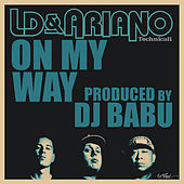 On My Way - Single by LD