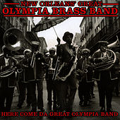 Here Come da Great Olympia Band by Dejan's Olympia Brass Band
