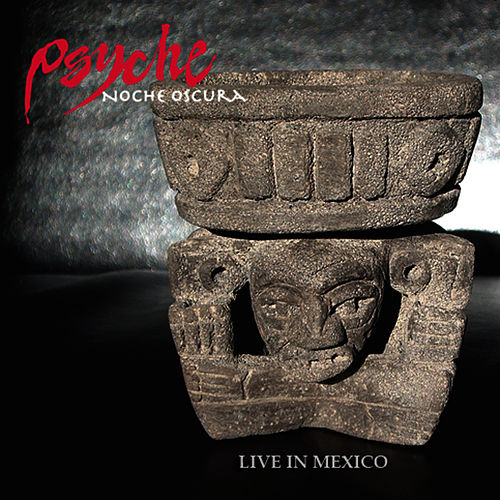 Noche Oscura - Live In Mexico by Psyche