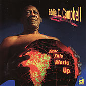 Tear This World Up by Eddie C. Campbell