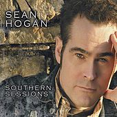 The Southern Sessions by Sean Hogan
