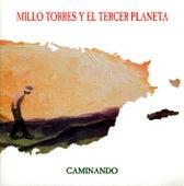 Caminando by Millo Torres