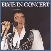 Elvis In Concert by Elvis Presley