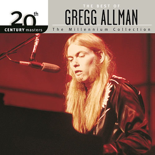 20th Century Masters: The Millennium Collection by Gregg Allman