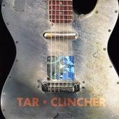 Clincher by Tar