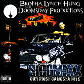 SiccMixx by Brotha Lynch Hung