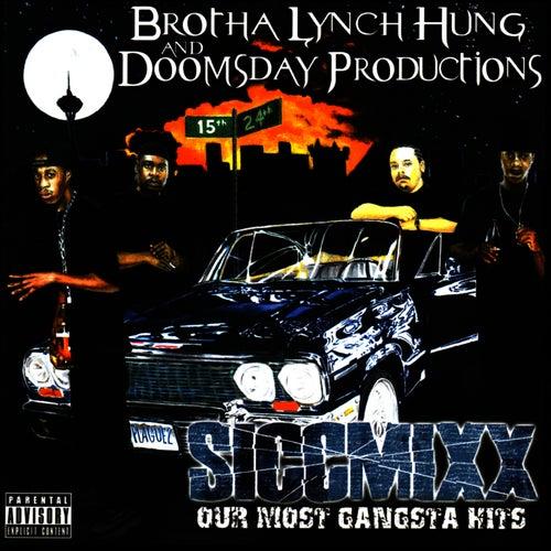 SiccMixx by Brotha Lynch Hung