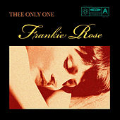 Thee Only One by Frankie Rose