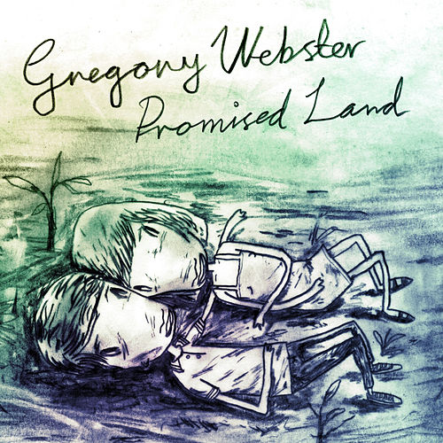 Promised Land by Greg Webster
