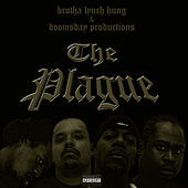 The Plague by Brotha Lynch Hung