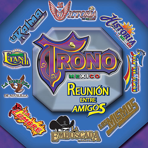 Reunión Entre Amigos by Various Artists