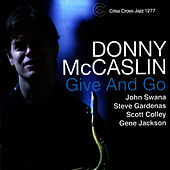 Give And Go by Donny McCaslin