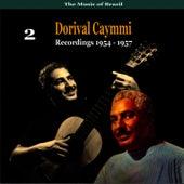 The Music of Brazil: Dorival Caymmi, Volume 2 - Recordings 1954 - 1957 by Dorival Caymmi