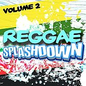 Reggae Splashdown, Vol 2 by Various Artists