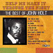 Help Me Make It Through The Night: The Best Of John Holt by John Holt