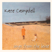 Songs From The Levee by Kate Campbell