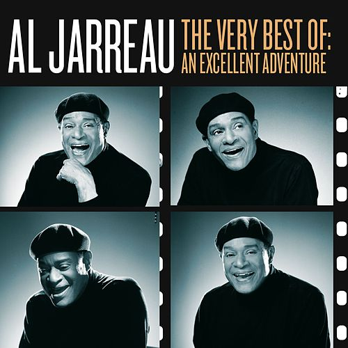 The Very Best Of: An Excellent Adventure by Al Jarreau
