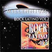 Serie Millennium 21: Rock Latino Vol. 2 by Various Artists