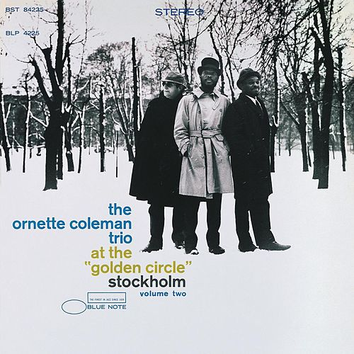 At The Golden Circle, Stockholm Vol. 2 by Ornette Coleman