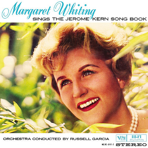 The Jerome Kern Songbook by Margaret Whiting