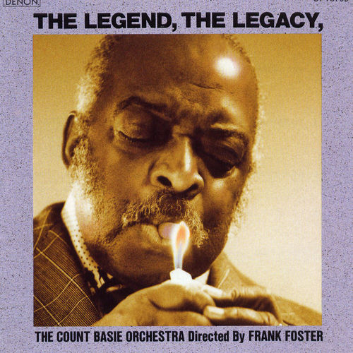 The Legend: The Legacy by Count Basie