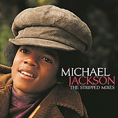 The Stripped Mixes by Michael Jackson