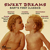 Sweet Dreams: Baby's First Classics, Vol. 2 by Various Artists