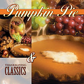 Pumpkin Pie & Classics by Various Artists