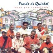 Festa Pra Comunidade by Grupo Fundo de Quintal