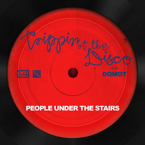 Trippin' At The Disco by People Under The Stairs