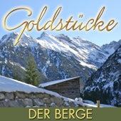 Goldstücke der Berge by Various Artists