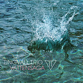 Vattensaga by Tingvall Trio