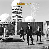 Under The Radar Over The Top by Scooter