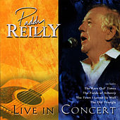 Live In Concert by Paddy Reilly