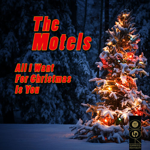 All I Want For Christmas Is You by The Motels