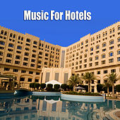 Music For Hotels by Various Artists