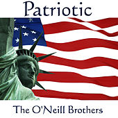 Patriotic by The O'Neill Brothers