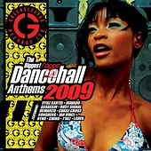 The Biggest Ragga Dancehall Anthems 2009 by Various Artists