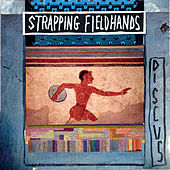 Discus by Strapping Fieldhands